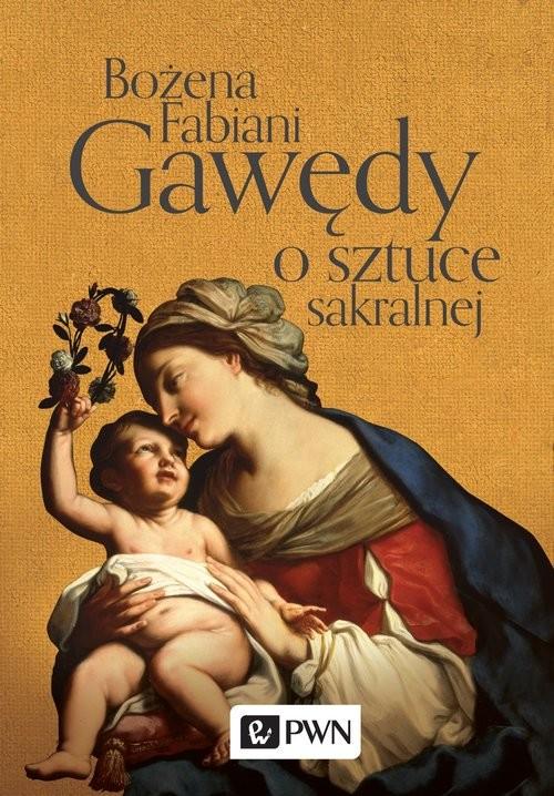 okładka Gawędy o sztuce sakralnej, Książka | Bożena Fabiani
