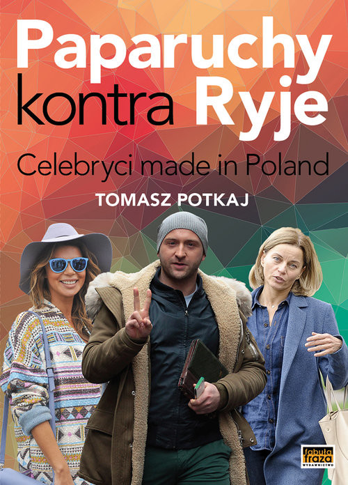 okładka Paparuchy kontra Ryje Celebryci made in Poland, Książka | Potkaj Tomasz