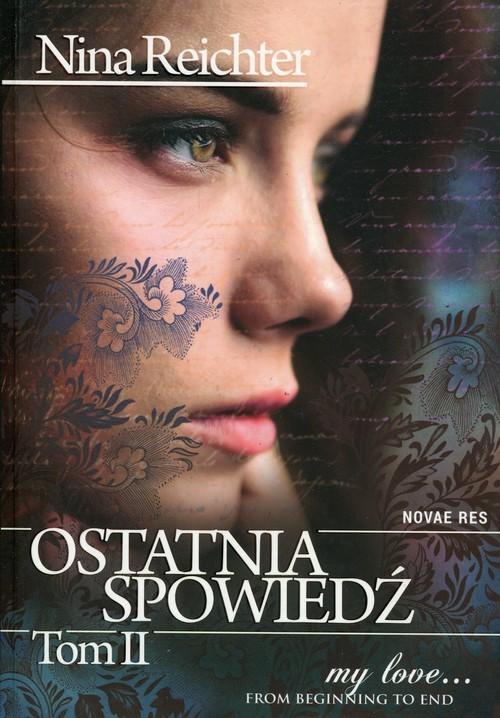 okładka Ostatnia spowiedź Tom 2, Książka | Reichter Nina