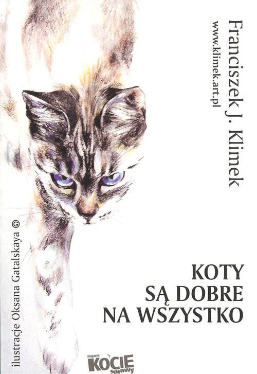 okładka Koty są dobre na wszystko, Książka | franciszek J. Klimek