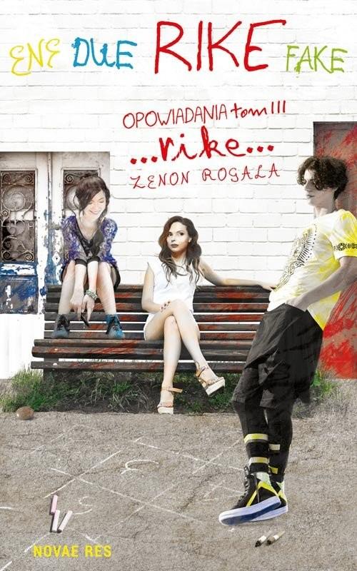okładka Rike Opowiadania Tom 3, Książka | Rogala Zenon