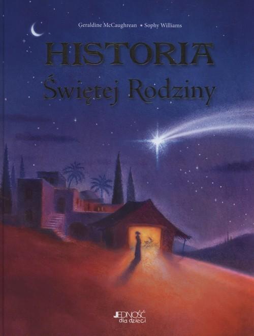 okładka Historia Świętej Rodziny, Książka | Geraldine McCaughrean, Sophy  Williams
