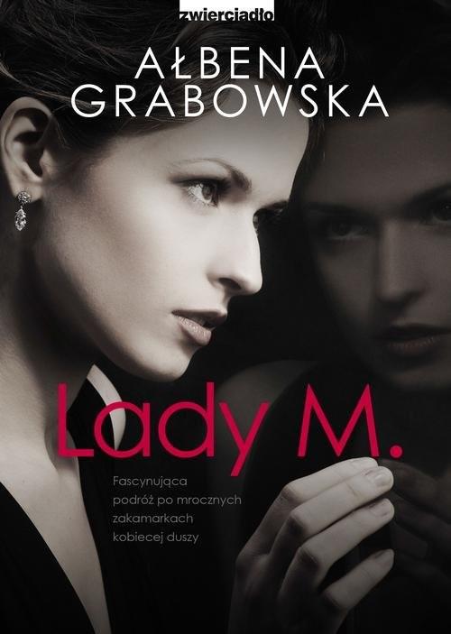 okładka Lady M., Książka   Grabowska Ałbena