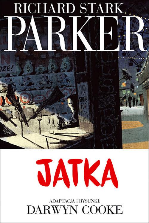 okładka Parker 4 Jatka, Książka   Cooke Darwyn