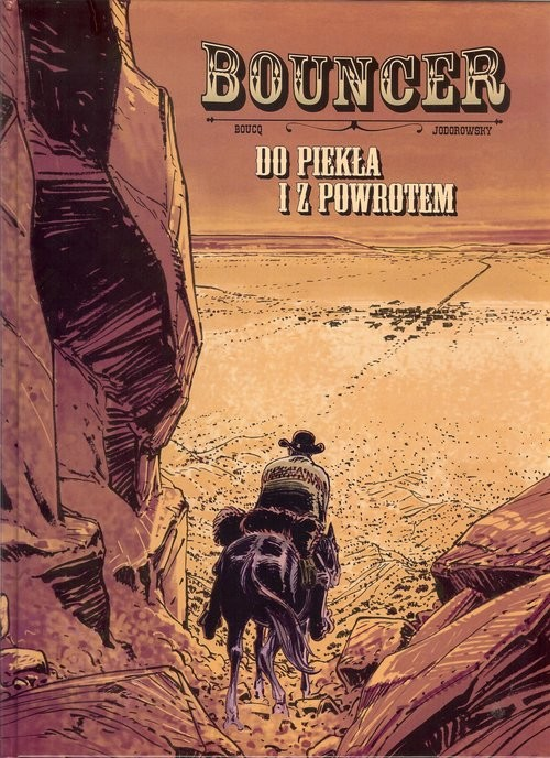 okładka Bouncer Do piekla i z powrotem, Książka   Jodorowsky Alexandro