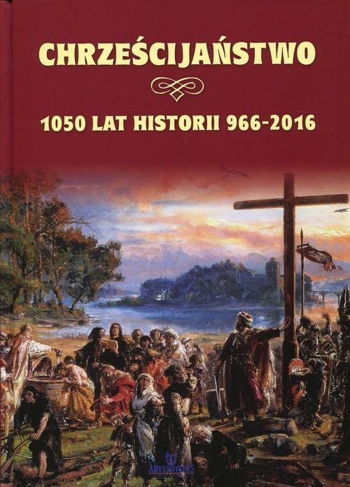 okładka Polskie chrześcijaństwo Ponad 1000 lat z Chrystusemksiążka |  | Wilder Joanna