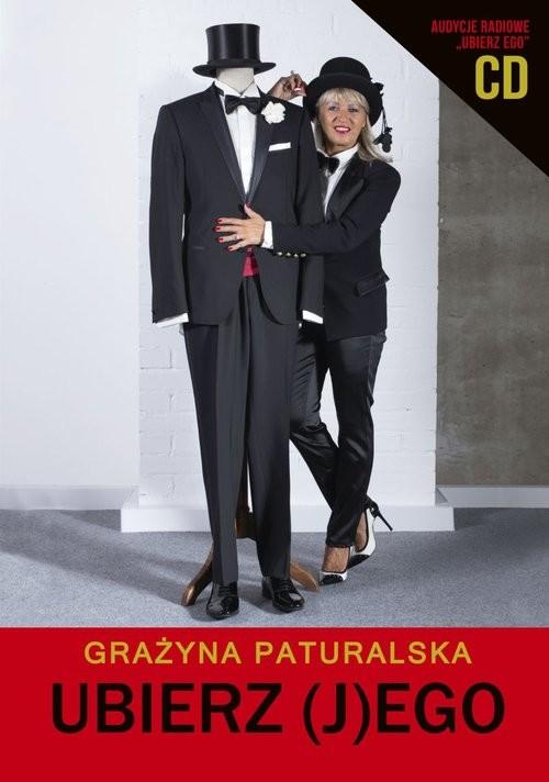 okładka Ubierz (J)Ego, Książka | Paturalska Grażyna