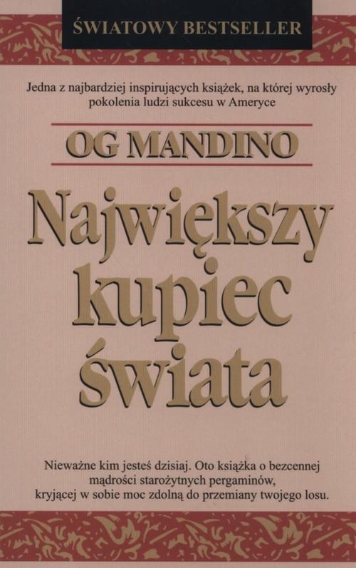 okładka Największy kupiec świata, Książka | Mandino Og