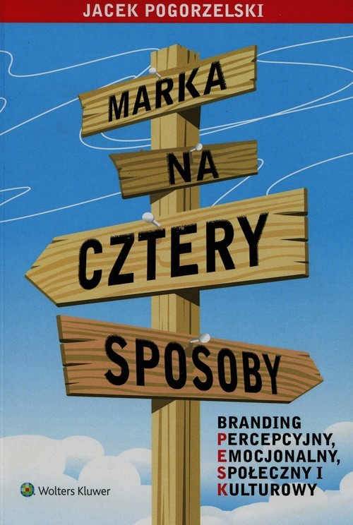 okładka Marka na cztery sposoby, Książka | Jacek Pogorzelski