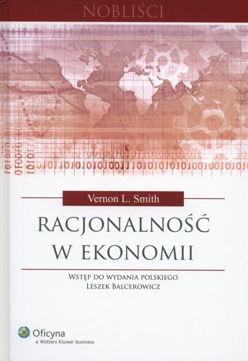 okładka Racjonalność w ekonomii, Książka   Vernon L. Smith
