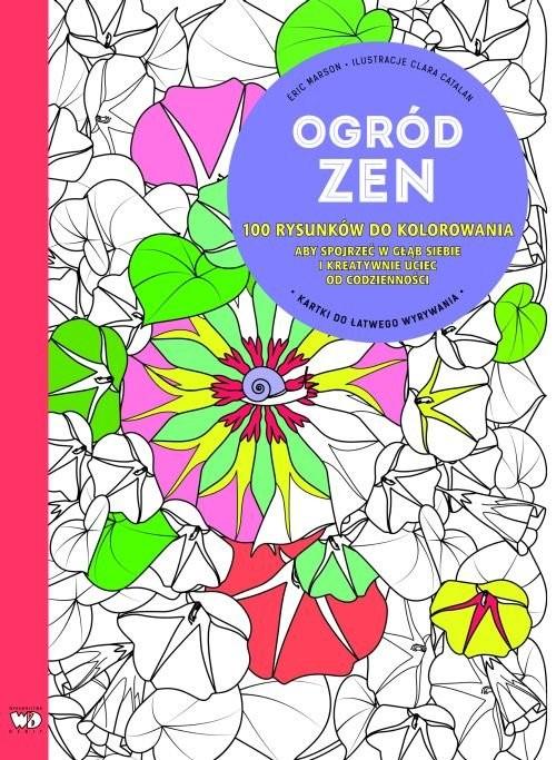 okładka Ogród zen 100 rysunków do kolorowania, Książka   Marson Éric