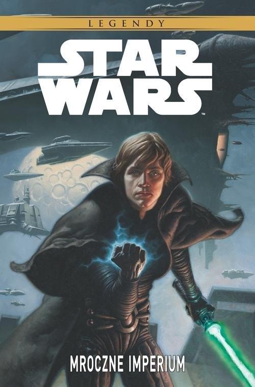 okładka Star Wars Legendy Mroczne Imperium, Książka  