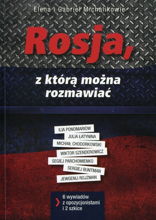 okładka Rosja, z którą można rozmawiać, Książka | Elena i Gabriel Michalikowie