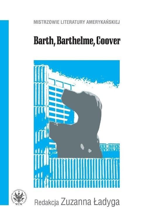 okładka Barth, Barthelme, Coover, Książka |