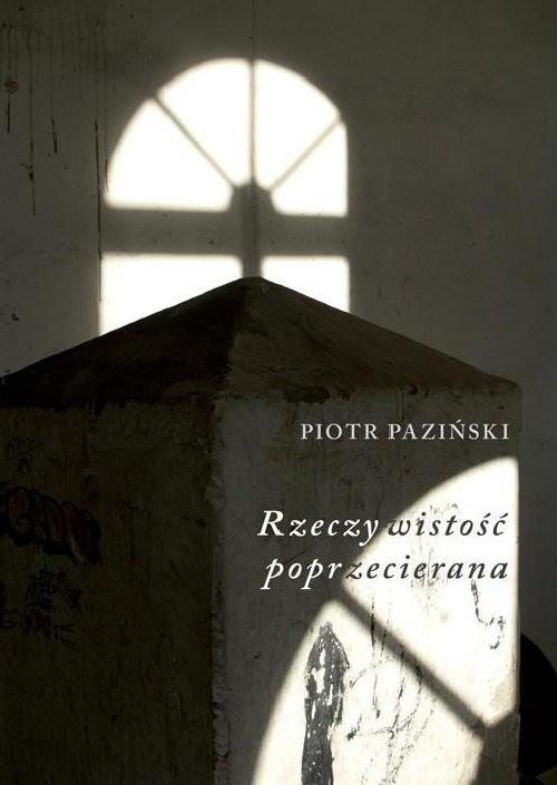 okładka Rzeczywistość Poprzecierana, Książka | Paziński Piotr