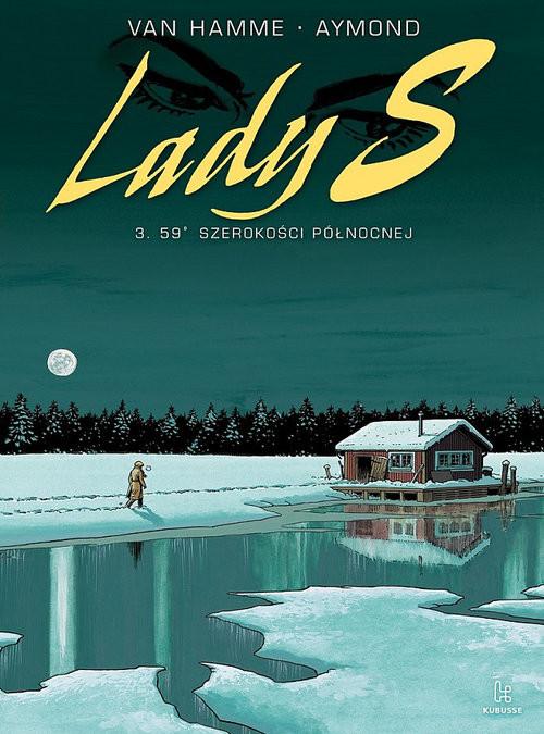 okładka Lady S 3 59 szerokości północnej, Książka | Jean Van Hamme, Philippe Aymond
