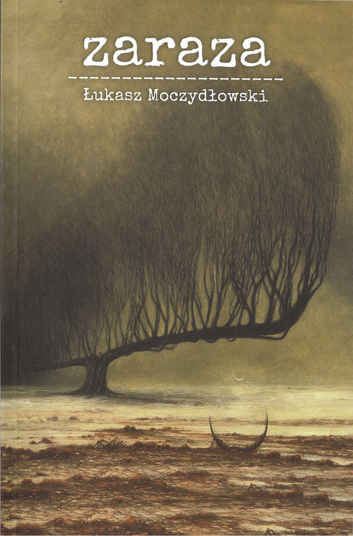 okładka Zaraza, Książka | Moczydłowski Łukasz