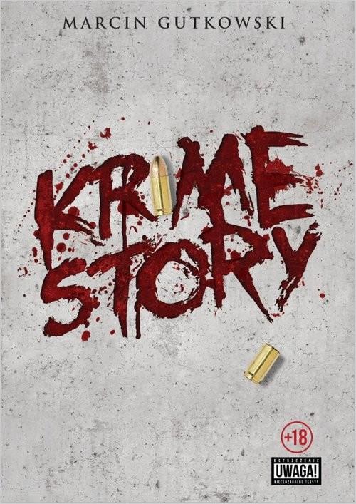 okładka Krime story, Książka | Gutowski Marcin