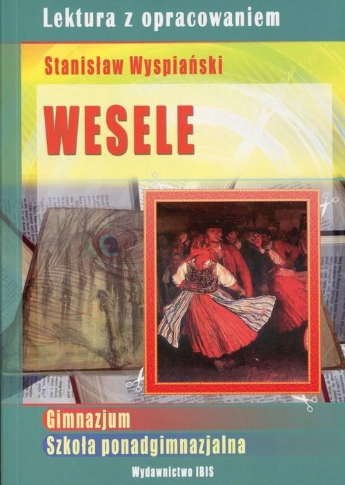 Wesele Stanisław Wyspiański Lektura Z Opracowaniem Książka
