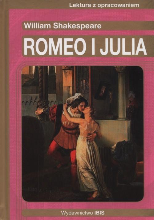 okładka Romeo i Julia Lektura z opracowaniemksiążka      William Shakespeare