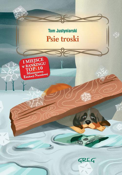 okładka Psie troskiksiążka |  | Justyniarski Tom
