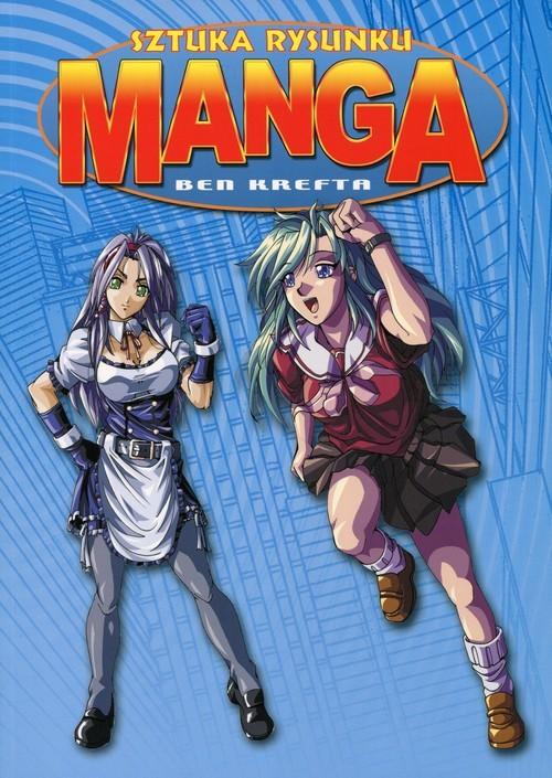 okładka Sztuka rysunku Manga, Książka   Krefta Ben