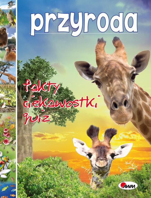 okładka Przyroda Fakty ciekawostki quiz, Książka   Dzwonkowski Robert