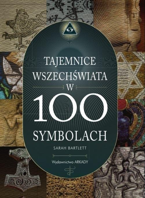 okładka Tajemnice wszechświata w 100 symbolach, Książka | Bartlett Sarah
