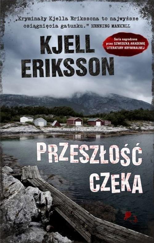 okładka Przeszłość czeka, Książka | Eriksson Kjell