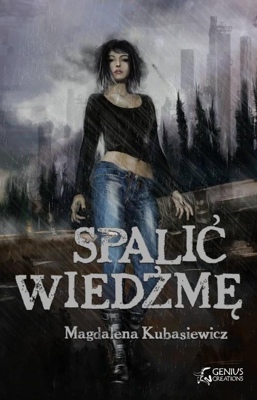 okładka Spalić wiedźmęksiążka |  | Magdalena Kubasiewicz
