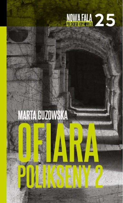 okładka Ofiara Polikseny Część 2, Książka | Guzowska Marta