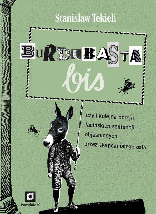 okładka Burdubasta Bis, Książka | Stanisław Tekieli