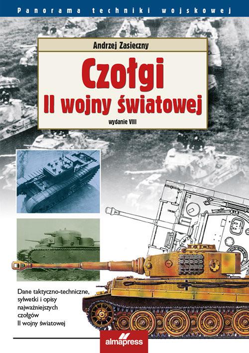 okładka Czołgi II wojny światowejksiążka |  | Andrzej Zasieczny