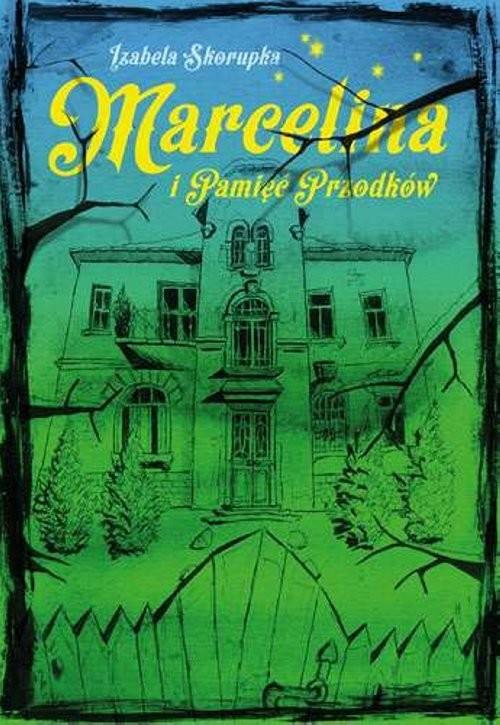 okładka Marcelina i pamięć przodkówksiążka |  | Izabela  Skorupka