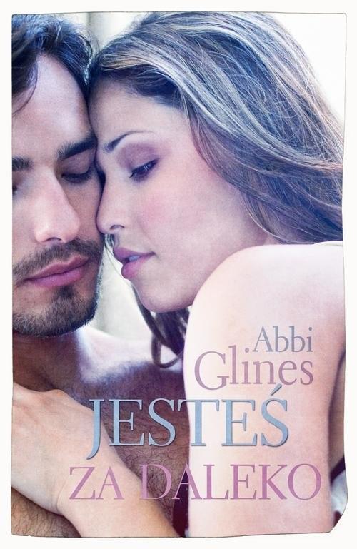 okładka Jesteś za daleko, Książka | Abbi Glines