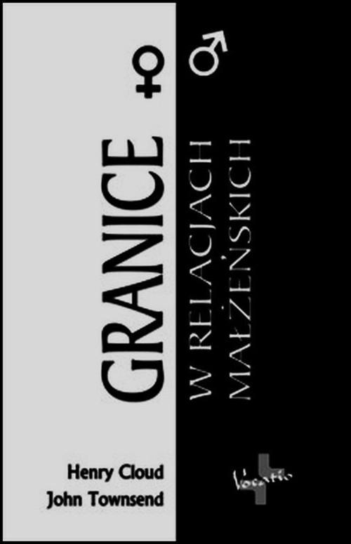 okładka Granice w relacjach małżeńskich, Książka | Henry  Cloud, John  Townsend