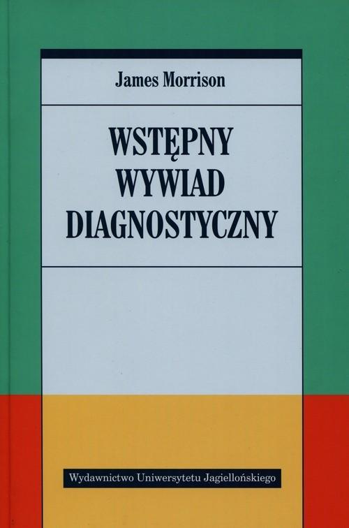 okładka Wstępny wywiad diagnostyczny, Książka | Morrison James