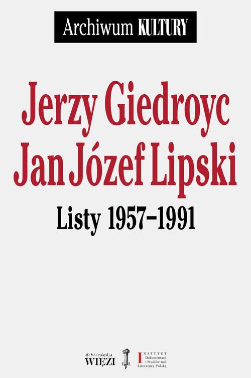 okładka Listy 1957-1991, Książka | Jerzy Giedroyc, Jan Józef Lipski