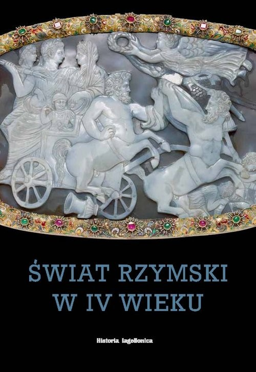 okładka Świat rzymski w IV wieku, Książka | Praca Zbiorowa