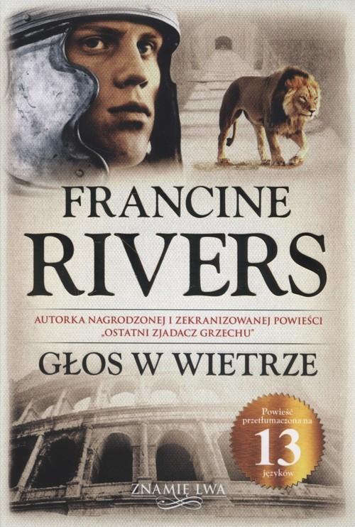 okładka Głos w wietrze Znamię Lwa Tom 1, Książka | Francine Rivers