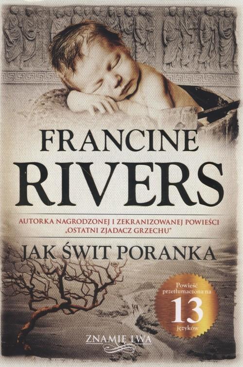 okładka Jak świt poranka Znamię Lwa Tom 3, Książka | Rivers Francine