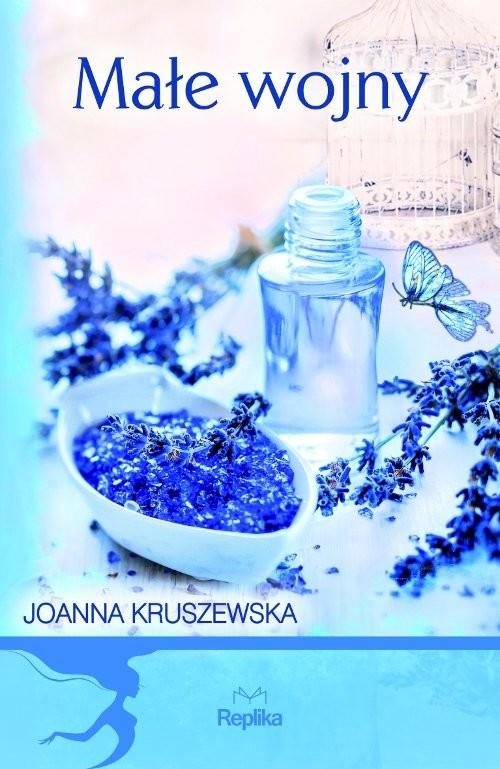 okładka Małe wojny, Książka | Joanna Kruszewska