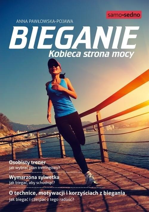 okładka Bieganie Kobieca strona mocy, Książka | Pawłowska-Pojawa Anna