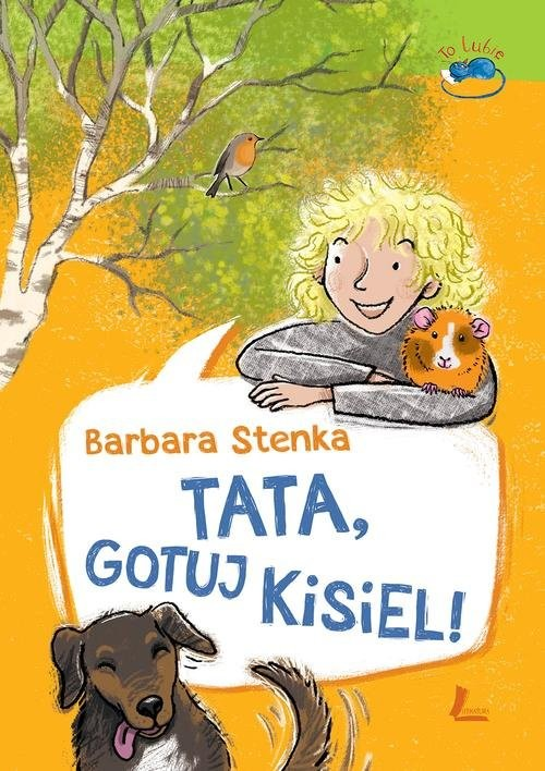 okładka Tata gotuj kisiel!, Książka | Stenka Barbara