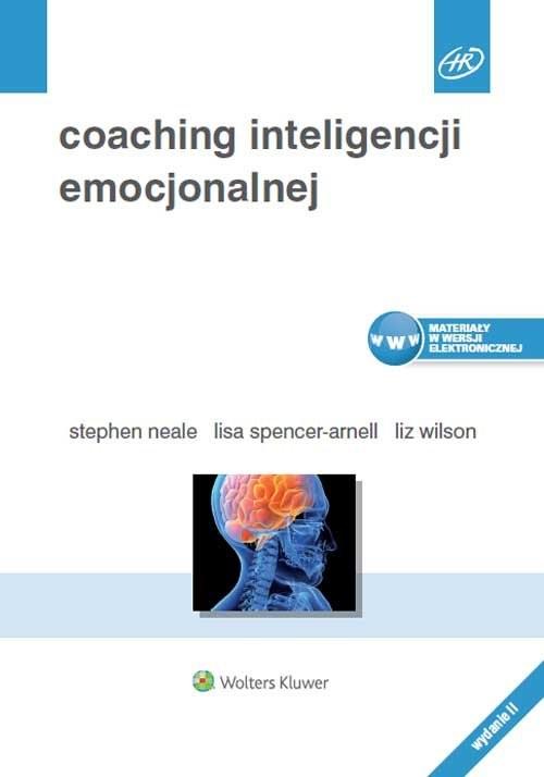 okładka Coaching inteligencji emocjonalnej, Książka | Stephen Neale, Lisa Spencer-Arnell, Li Wilson