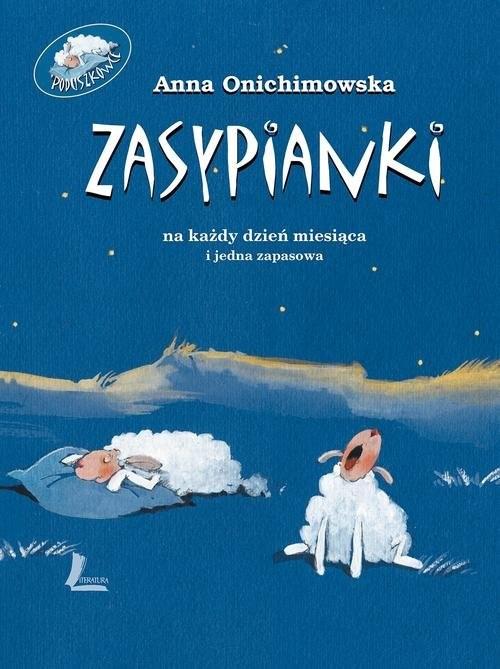 okładka Zasypianki, Książka | Onichimowska Anna