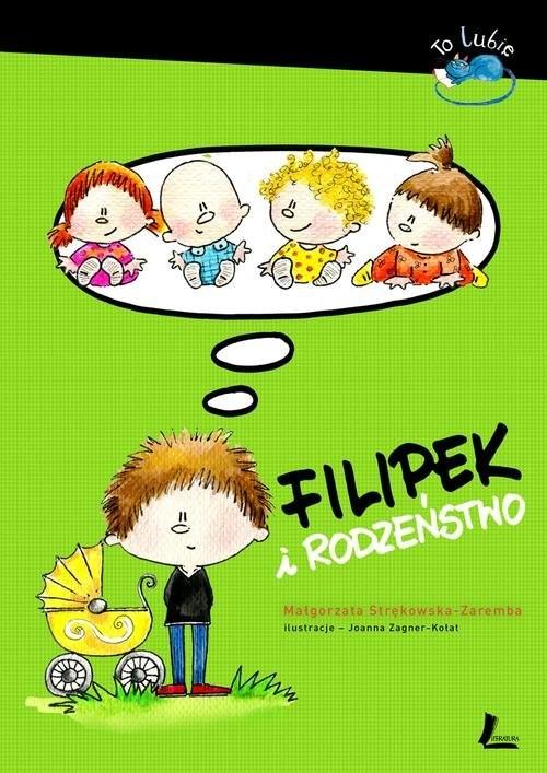 okładka Filipek i rodzeństwo, Książka | Strękowska-Zaremba Małgorzata