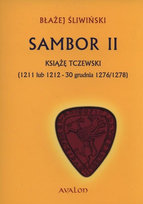 okładka Sambor II Książę tczewsk, Książka | Błażej Śliwiński