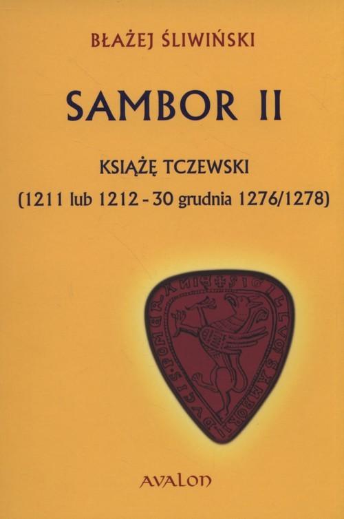 okładka Sambor II Książę tczewsk, Książka | Śliwiński Błażej