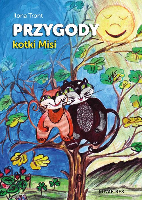 okładka Przygody kotki Misi, Książka | Tront lona